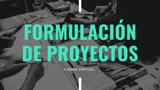 Curso Virtual de Formulacion de Proyectos